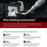 Why Welding Automation - Robots Handle the Part and Execute the Weld