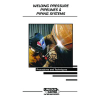 Welding Pressure Pipelines & Piping Systems Welding Guide